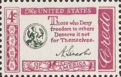 Maroon and black 4-cent U.S. postage stamp bearing quote, 'Those who deny freedom to others deserve it not for themselves'