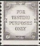 Non-denominated test stamp bearing phrase 'for testing purposes only'